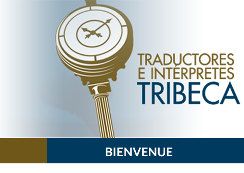 traductores bienvenue tribeca